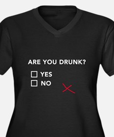 Are You Drunk? Plus Size T-Shirt