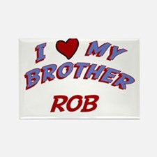 I Love My Brother Rob Rectangle Magnet
