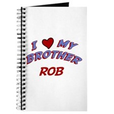 I Love My Brother Rob Journal