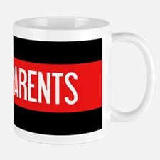 Firefighter: Proud Parents (The Thin Re Mug