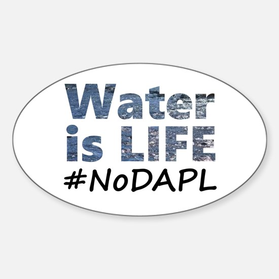 Water is Life - #NoDAPL Decal