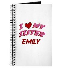 I Love My Sister Emily Journal