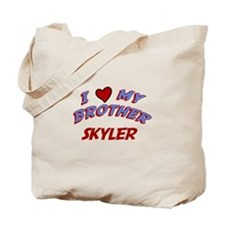 I Love My Brother Skyler Tote Bag