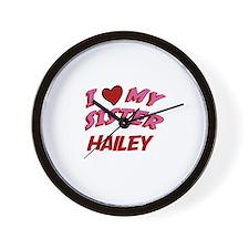 I Love My Sister Hailey Wall Clock