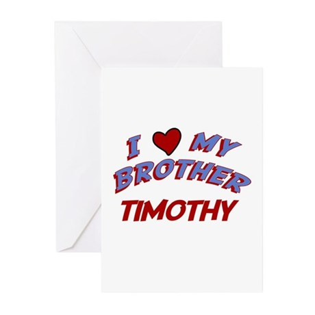 I Love My Brother Timothy Greeting Cards (Pk of 10