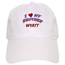 I Love My Brother Wyatt Baseball Cap