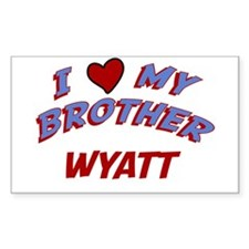 I Love My Brother Wyatt Rectangle Decal