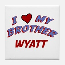 I Love My Brother Wyatt Tile Coaster