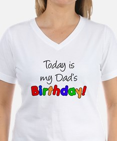 Today Is My Dad's Birthday T-Shirt