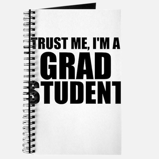 Trust Me, I'm A Grad Student Journal