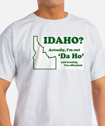 "Not ""Da Ho"" T-Shirt"