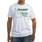 "Not ""Da Ho"" Fitted T-Shirt"
