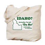 "Not ""Da Ho"" Tote Bag"