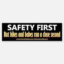 Safety First Bikes and Babes Bumper Bumper Bumper Sticker