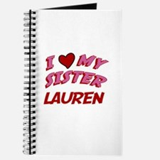 I Love My Sister Lauren Journal