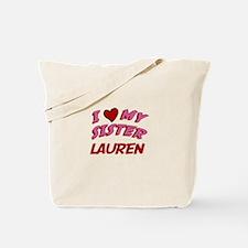 I Love My Sister Lauren Tote Bag
