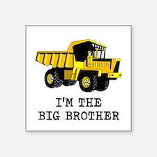 Im the Big Brother Dump Truck Sticker
