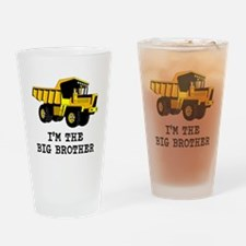 Im the Big Brother Dump Truck Drinking Glass