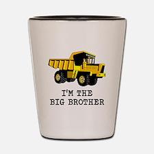 Im the Big Brother Dump Truck Shot Glass
