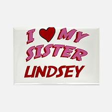 I Love My Sister Lindsey Rectangle Magnet
