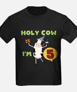 Holy Cow I'm 5 T-Shirt
