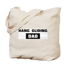 HANG GLIDING Dad Tote Bag