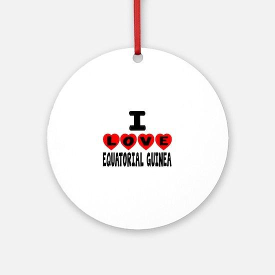 I Love Equatorial Guinea Round Ornament