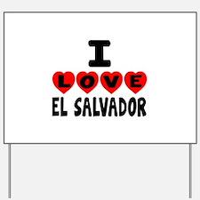 I Love El Salvador Yard Sign