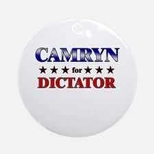 CAMRYN for dictator Ornament (Round)