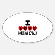 I Love Dominican Republic Sticker (Oval)