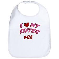 I Love My Sister Mia Bib