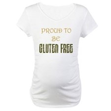 Proud to be Gluten Free ! Shirt