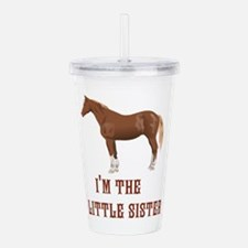 Im the little sister horse design Acrylic Double-w