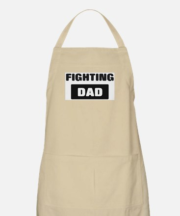 FIGHTING Dad BBQ Apron