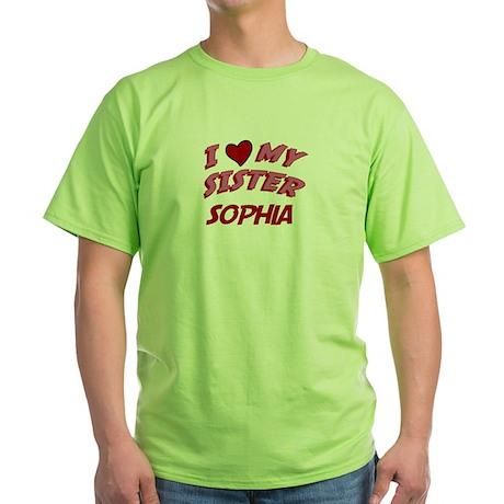I Love My Sister Sophia Green T-Shirt