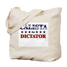 CALISTA for dictator Tote Bag