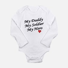 My Daddy My Soldier My Hero Infant Creeper Body Su