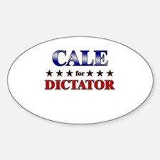 CALE for dictator Oval Decal