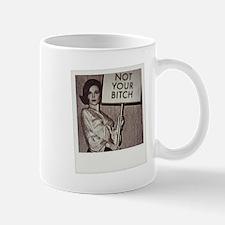 Not Your Bitch Polaroid Mugs