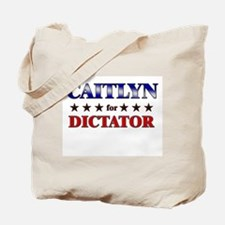 CAITLYN for dictator Tote Bag
