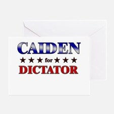 CAIDEN for dictator Greeting Card