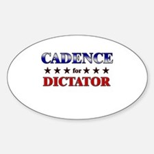 CADENCE for dictator Oval Decal