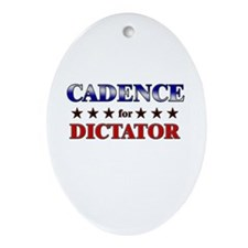CADENCE for dictator Oval Ornament