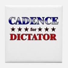 CADENCE for dictator Tile Coaster