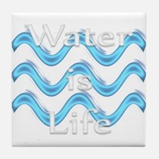 Water Is Life Tile Coaster
