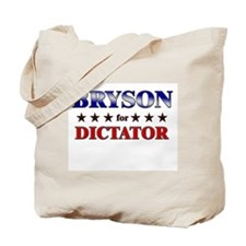 BRYSON for dictator Tote Bag