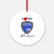 Love My Police Husband Ornament (Round)