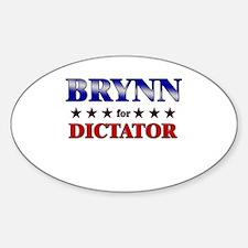 BRYNN for dictator Oval Decal