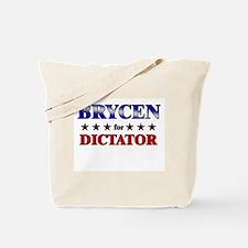 BRYCEN for dictator Tote Bag