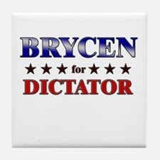 BRYCEN for dictator Tile Coaster